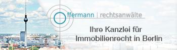 """Eine Werbeanzeige für die Kanzlei Offermann. Auf ihr ist der Text """"Offermann Rechtsanwälte Ihre Kanzlei für Immobilienrecht in Berlin"""" zu lesen. Der Hintergrund zeigt die Skyline von Berlin mit dem Fernsehturm."""
